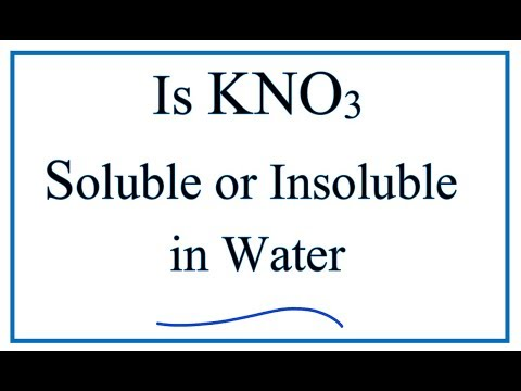 Is KNO3 Soluble Or Insoluble In Water?