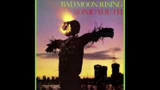Sonic Youth - Bad Moon Rising (Private Remaster) - 06 I