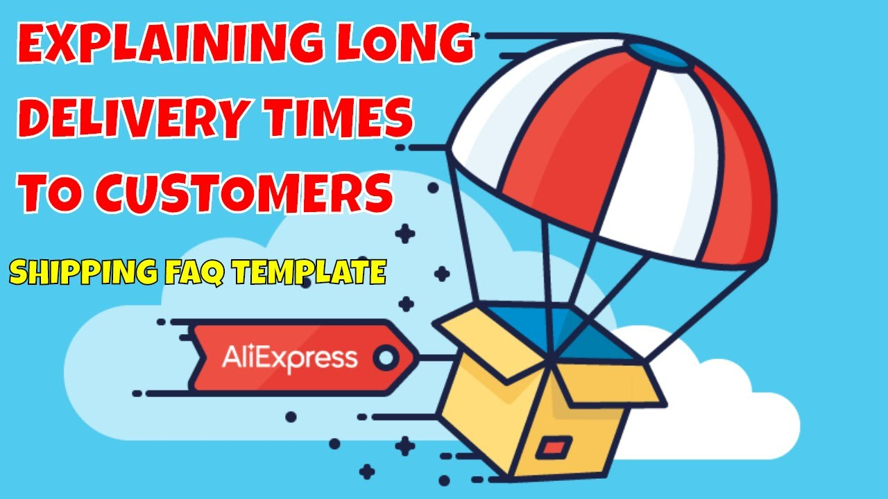 shipping faq template for ali express dropshipping stores. Black Bedroom Furniture Sets. Home Design Ideas
