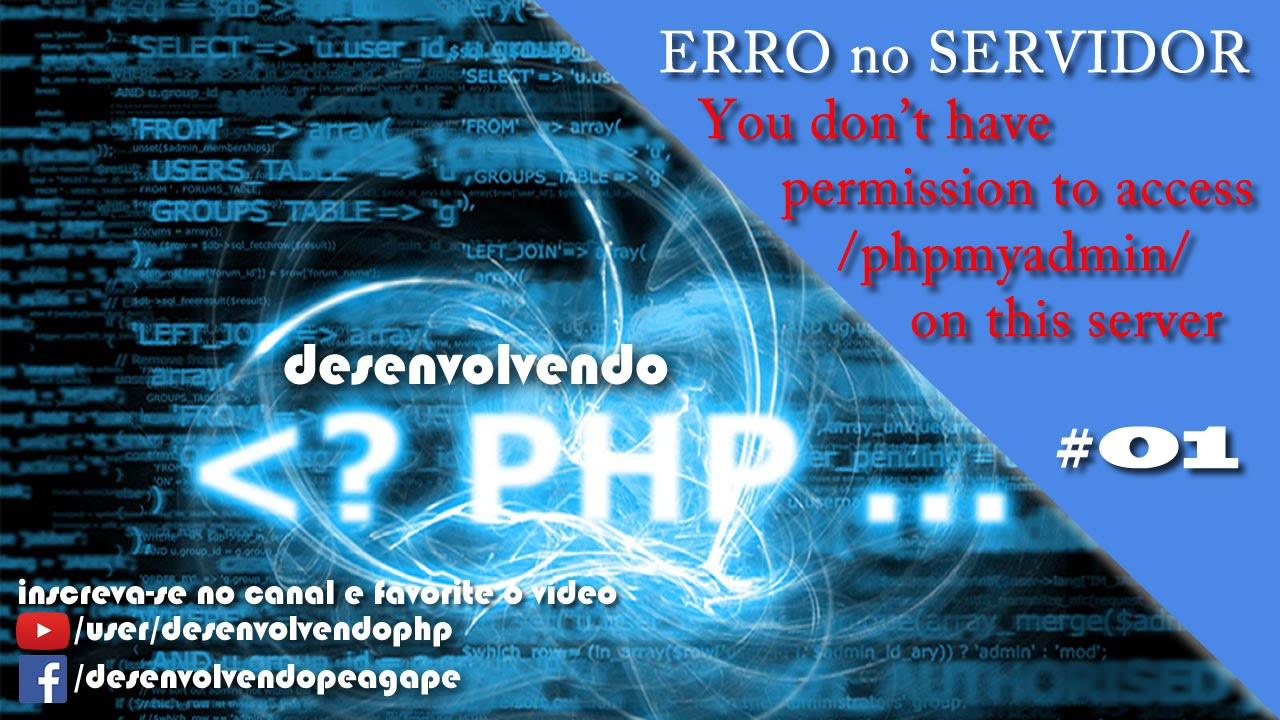 #35 - PHP - You don't have permission to access /phpmyadmin/ on this server