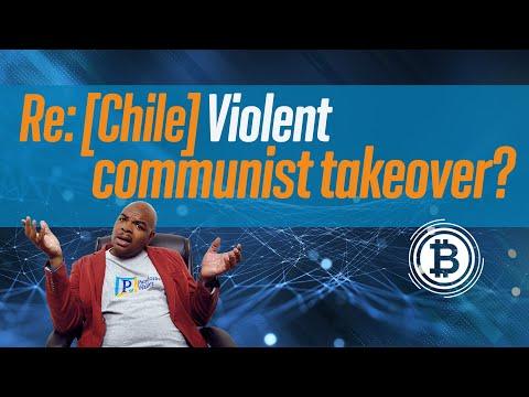 Re: [Chile] Violent Communist Takeover? (Stefan Molyneux)