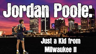 NEWEST Golden State Warrior Jordan Poole Documentary | Just a Kid from Milwaukee II