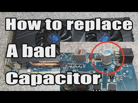 How To Remove And Replace A Bad Graphics Card Capacitor