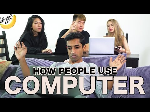 How People Use Computer