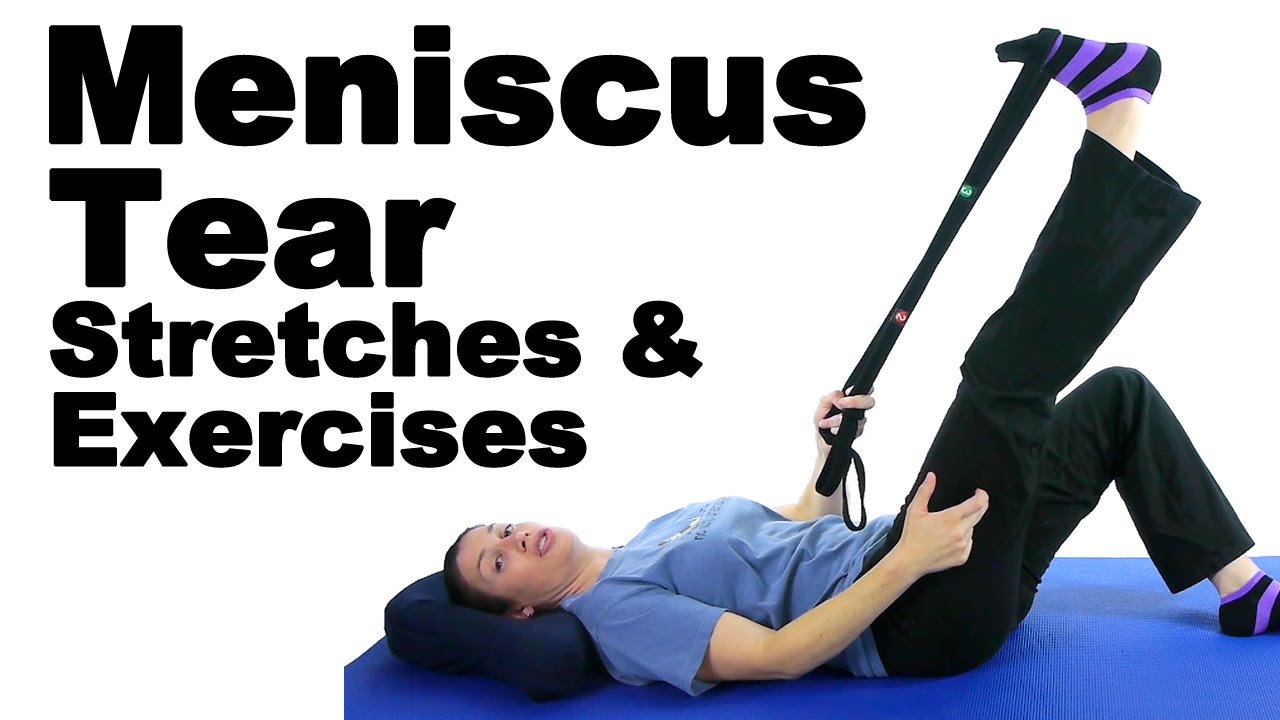 Meniscus Tear Stretches & Exercises - Ask Doctor Jo - YouTube