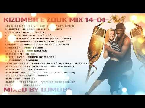 Kizomba e Zouk Mix 14 - 01 - 2018 - DjMobe
