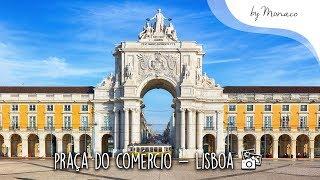 Destinos -  Praça do Comércio, Lisboa