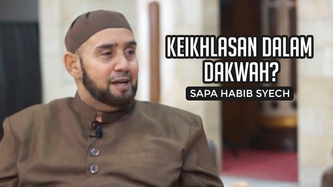 Kemudahan dan Kesulitan dalam Berdakwah - Sapa Habib Syech