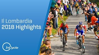 Il Lombardia 2018 | Full Race Highlights | inCycle