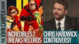 Incredibles 2 Breaks Box Office Record, Chris Hardwick Drama Controversy