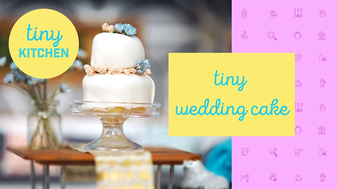 Tiny Wedding Cake | Tiny Kitchen - YouTube