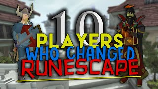10 Players Who Changed Runescape