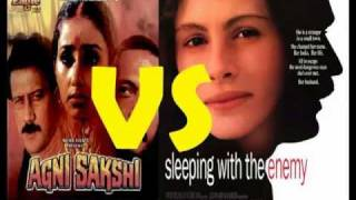 """Agni Sakshi"" (1996) Vs ""Sleeping with the Enemy"" (1991)"