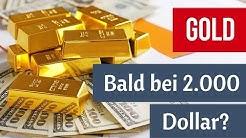 Gold: Bald bei 2.000 US-Dollar?