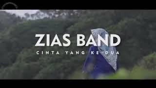 Cinta Yang Kedua Ziyas Band