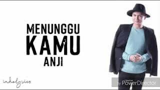 Download lagu Anji - Menunggu Kamu Ost Jelita Sejuba.Mp3 Youtube