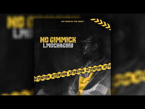 lmochaghib---no-gimmick---[official-audio]-(prodby-the-goat)