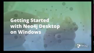 Getting Started with Neo4j Desktop on Windows