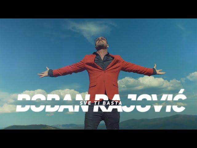 Boban Rajovic  - Sve ti basta (Official Video 2021)