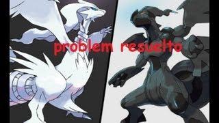 como solucionar pokemon blanco y negro ( tutorial ) + descarga