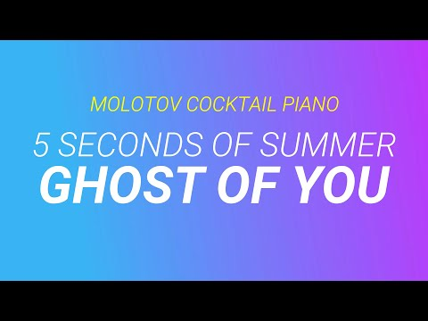 Ghost of You - 5 Seconds of Summer cover by Molotov Cocktail Piano