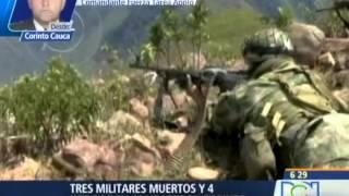 Tres militares muertos y cuatro heridos dejan combates en Corinto (Cauca)    RCN