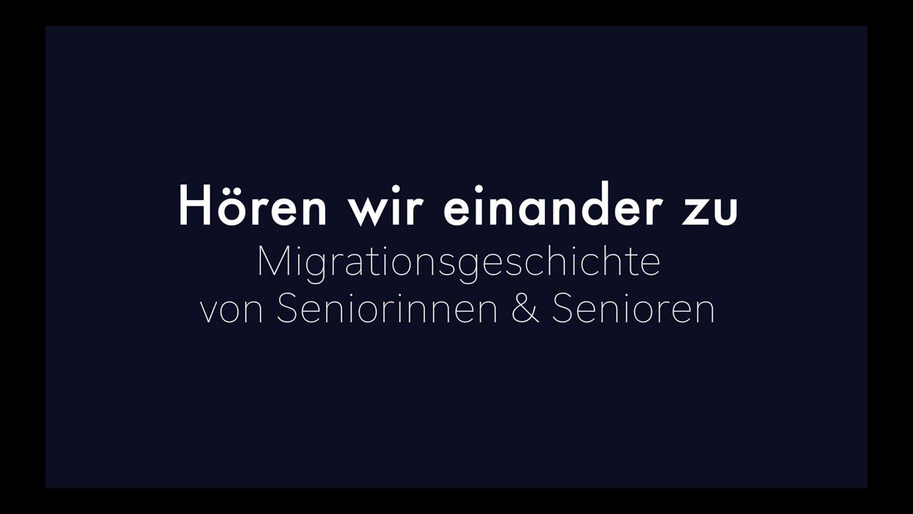 """Neue Interviewreihe: """"Hören wir einander zu. Migrationsgeschichte von Seniorinnen und Senioren."""""""