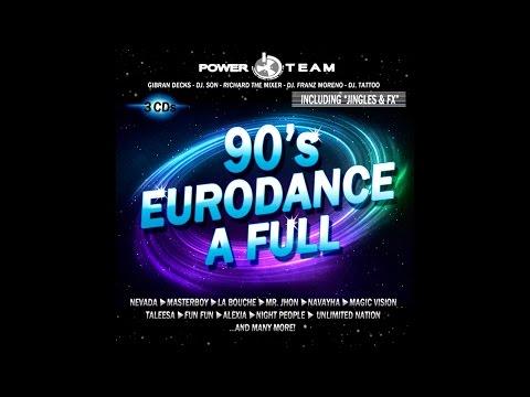90's Eurodance a Full (Megamix) - Mixed by Power Team