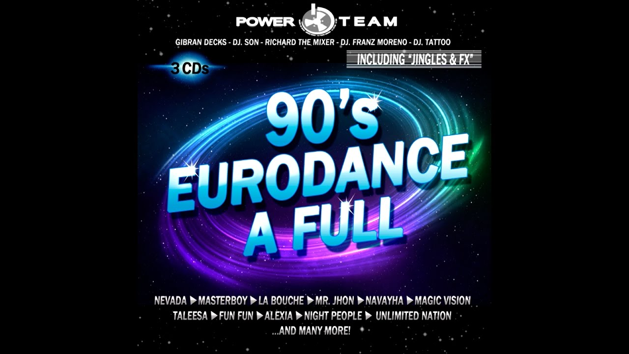Download 90's Eurodance a Full (Megamix) - Mixed by Power Team