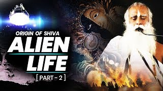 Story Of Shiva : Kailash  Mansarovar | Alien Life On Earth || Sadhguru || Adiyogi