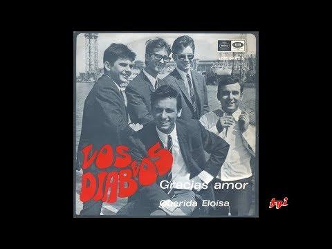 Los Diablos - Singles Collection 1.- Cracias amor / Querida Eloísa (1968)