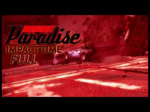 Burnout Paradise - Impact Time Sound (FULL)