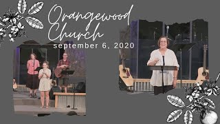 September 6, 2020 (Michele Pasley) | Orangewood Church