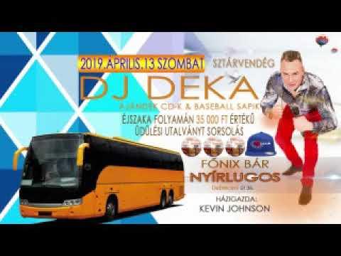 DJ DEKA Live Mix - Nyírlugos Főnix Bár 2019.04.13.