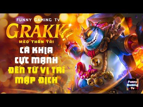 LIÊN QUÂN | Trải nghiệm Skin mới vừa ra mắt Grakk - Mèo Thần Tài cùng FUNNY GAMING TV