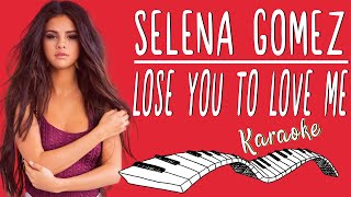 🎹 SELENA GOMEZ - Lose You To Love Me KARAOKE🎤 (Piano Instrumental)