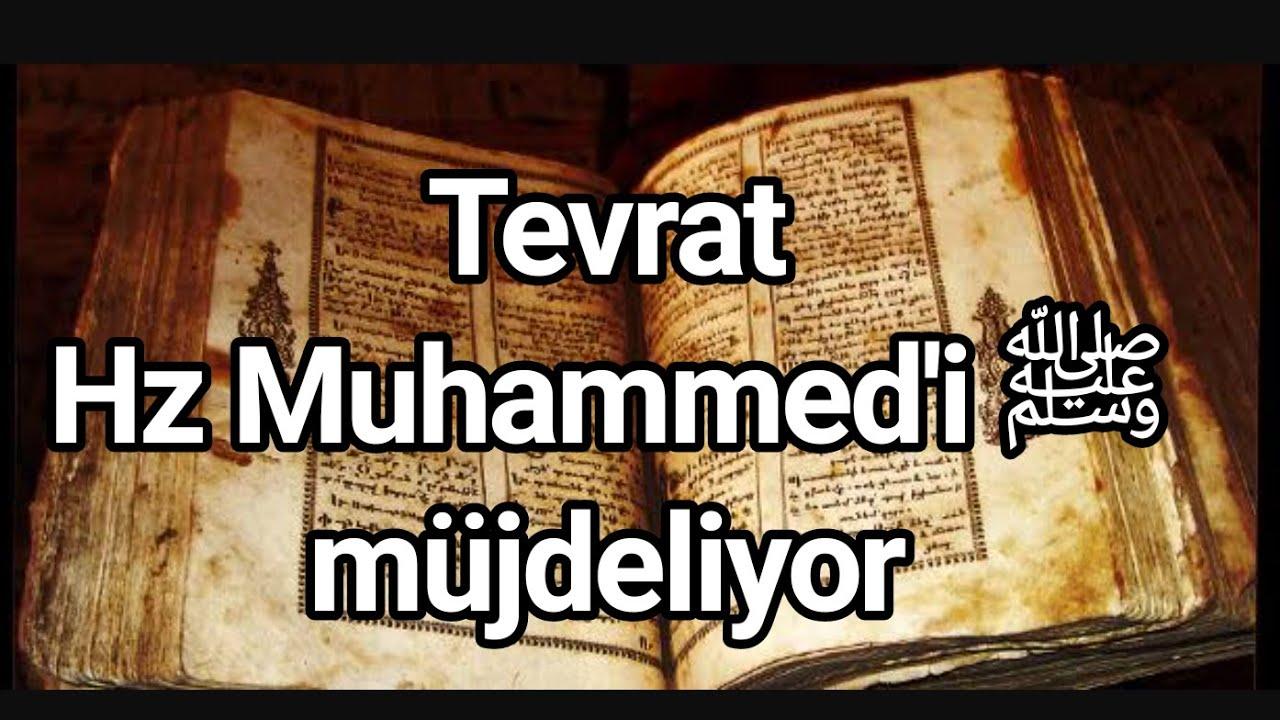 Tevrat Açıkça Hz. Muhammed'i ﷺ müjdelemiş
