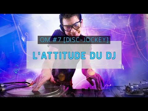 QUESTION MARIAGE #7 [DJ] - L'ATTITUDE DU DJ