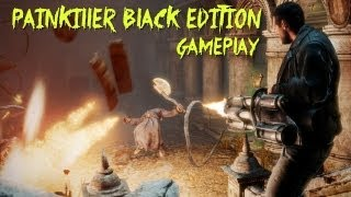 Painkiller Black Edition Gameplay Moments PC HD