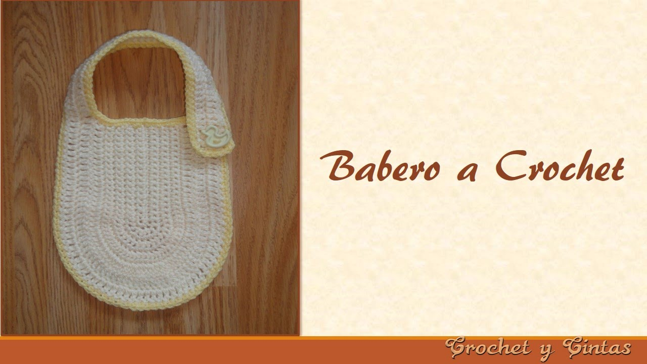 Babero tejido a crochet (ganchillo) - YouTube