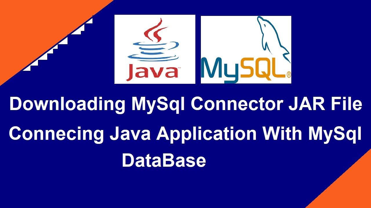 Downloading Mysql Connector Jar File   Mysql Jar File