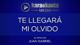 Karaokanta - Juan Gabriel - Te llegará mi olvido