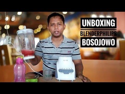 Unboxing Blender Philips Boso Jowo