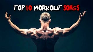 TOP 10 Workout SONGS 2017 - BEAST MODE ON !