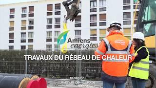 TRAVAUX RESEAU DE CHALEUR Amiens Energies - Engie Cofely