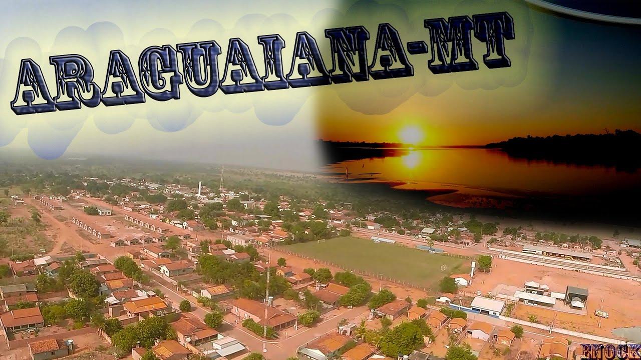 Araguaiana Mato Grosso fonte: i.ytimg.com