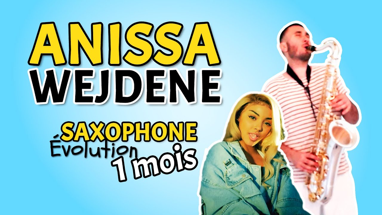 Download SAXOPHONE EVOLUTION (1 mois) - ANISSA - WEJDENE - Saxophone Débutant