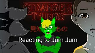 Old OC Reacts to Jum Jum | Stranger Things as anime
