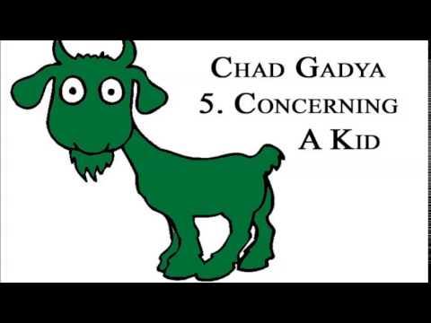 Chad Gadya - Concerning a Kid