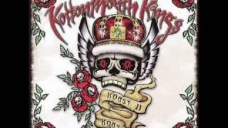 Kottonmouth - Kings Where
